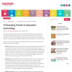 5 Emerging Trends in education technology