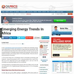 Emerging Energy Trends In Africa