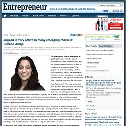 Jugaad is very active in many emerging markets: Simone Ahuja
