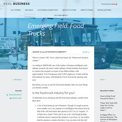 Emerging Field: Food Trucks