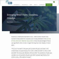 Emerging Weed Users: Grandma, Grandpa