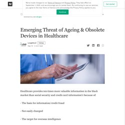 Emerging Threat of Ageing & Obsolete Devices in Healthcare