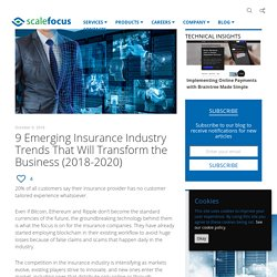 9 Emerging Insurance Industry Trends (2018-2020)