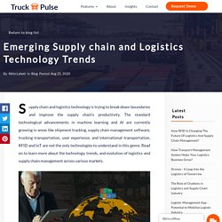Emerging Supply chain and Logistics Technology Trends