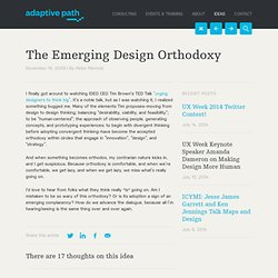 The Emerging Design Orthodoxy