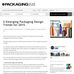 5 Emerging Packaging Design Trends for 2015 on Packaging of the World