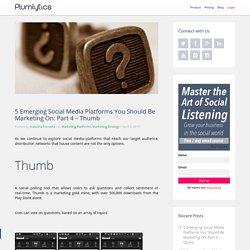 5 Emerging Social Media Platforms You Should Be Marketing On: Part 4 – Thumb