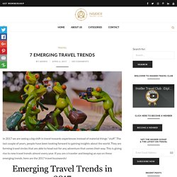 7 Emerging Travel Trends