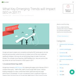 What Key Emerging Trends will Impact SEO in 2017?