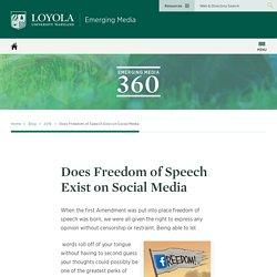 Does Freedom of Speech Exist - Emerging Media - Loyola University Maryland