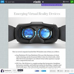 Emerging Virtual Reality Devices