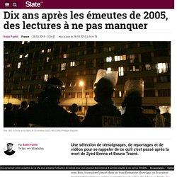 Dix ans après les émeutes de 2005, des lectures à ne pas manquer