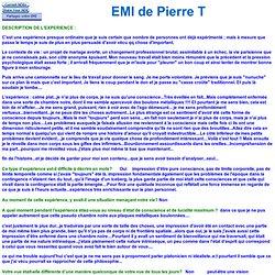 EMI de Pierre T 5216 - témoignage sur la conscience extra-corporelle