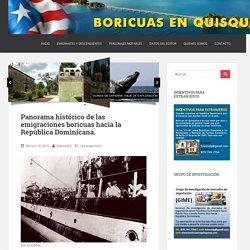 Panorama histórico de las emigraciones boricuas hacia la República Dominicana.