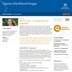 Ett brev hem - om emigranter och imigranter - Annika Sjödahl