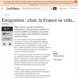 Émigration : chut, la France se vide...