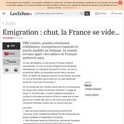Émigration : chut, la France se vide...