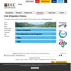 Irish Emigration History - University of Cork, Ireland