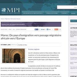 Maroc: De pays d'emigration vers passage migratoire africain vers l'Europe