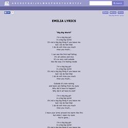EMILIA LYRICS - Big Big World
