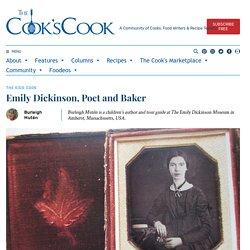 Emily Dickinson, Poet and Baker