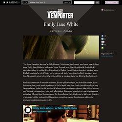 Emily Jane White - Emily Jane White - LA BLOGOTHEQUE