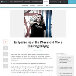 Emily-Anne Rigal: The 19-Year-Old Who's Banishing Bullying