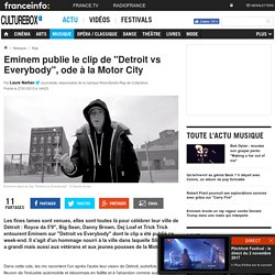 """Eminem publie le clip de """"Detroit vs Everybody"""", ode à la Motor City"""