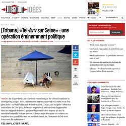 «Tel-Aviv sur Seine»: la mort à la plage