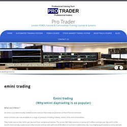 Best Emini Trading Systems - Pro-trader
