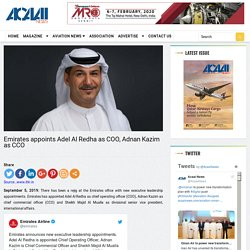 Emirates appoints Adel Al Redha as COO, Adnan Kazim as CCO