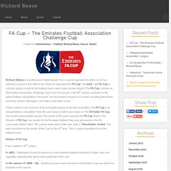 The FA Cup – The Emirates Football Association Challenge Cup