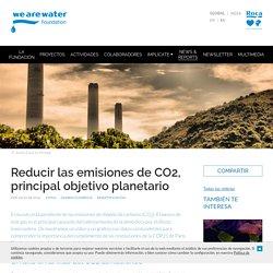Reducir las emisiones de CO2, principal objetivo planetario
