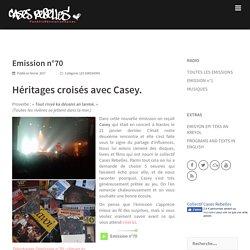 Emission n°70 – CASES REBELLES