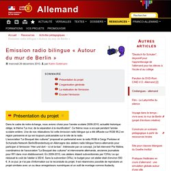Emission radio bilingue « Autour du mur de Berlin »