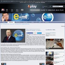 L'émission E=M6 - dimanche 24 janvier 2016 20:10