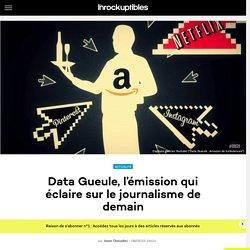 Data Gueule, l'émission qui éclaire sur le journalisme de demain