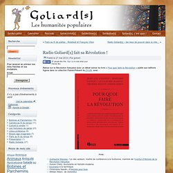 Emission radio des Goliards : Pour quoi faire la Révolution