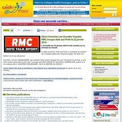 Dans l'émission Les Grandes Gueules, RMC évoque Aide aux Profs le 22 janvier 2014