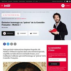 """Émission hommage au """"patron"""" de la Comédie-Française : Molière !"""