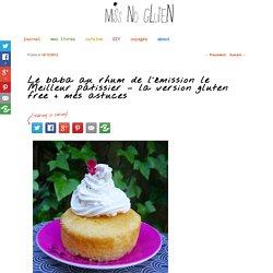Le baba au rhum de l'émission le Meilleur pâtissier – la version gluten free + mes astuces