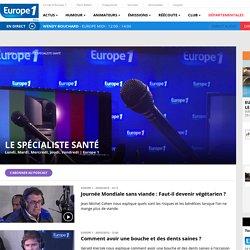 Émission : Le spécialiste santé - Direct & Replay - Europe 1