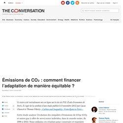 Émissions de CO₂ : comment financer l'adaptation de manière équitable ?
