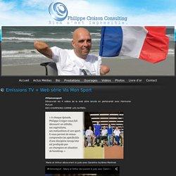 Emissions TV + Web série Vis Mon Sport - Consulting handicap à Ingrandes dans la Vienne (86) - Philippe Croizon Consulting