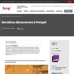 Émissions de radio - Dernières découvertes à Pompéi