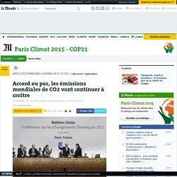 Accord ou pas, les émissions mondiales de CO2 vont continuer à croître