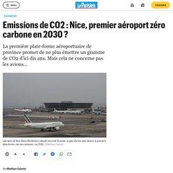 Emissions de CO2 : Nice, premier aéroport zéro carbone en 2030 ?