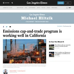Emissions cap-and-trade program is working well in California