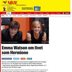 Emma Watson om livet som Hermione