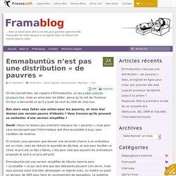 Emmabuntüs n'est pas une distribution « de pauvres »